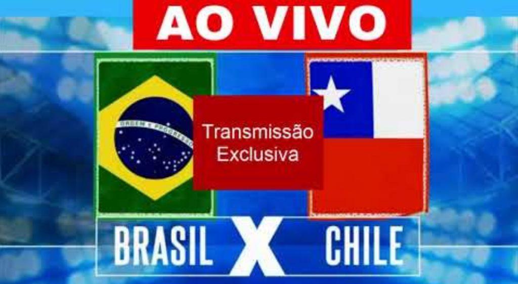 Brasil x Chile ao vivo - Foto/Divulgação