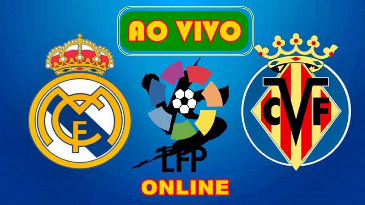 Real Madrid x Villareal ao vivo - Foto/Divulgação